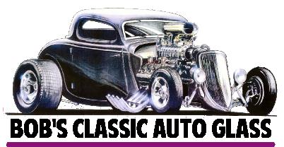 Bob's Classic Auto Glass