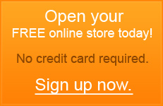 Open your FREE online store today! No credit card required. Sign up now!